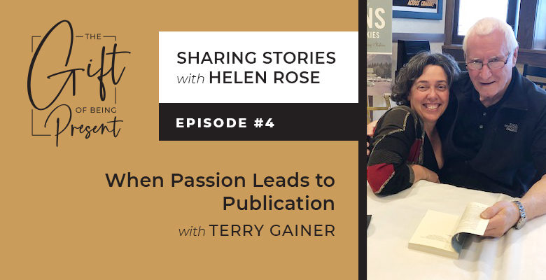 When Passion Leads to Publication with Terry Gainer – Episode #4