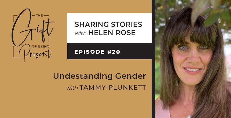 Understanding Gender with Tammy Plunkett